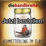 Die neue CD ist da: Schmetterling im Glas