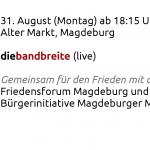 Am 31.8. für den Frieden in Magdeburg